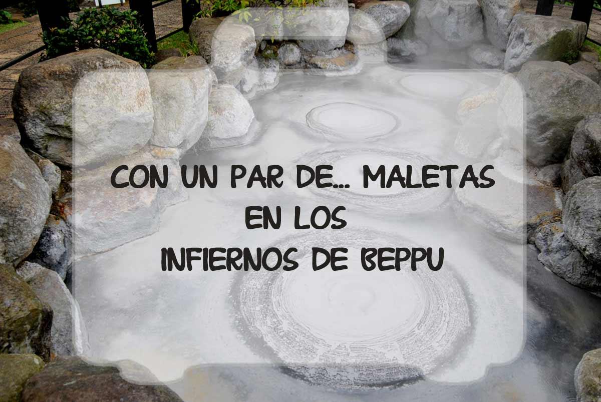 Infiernos de Beppu