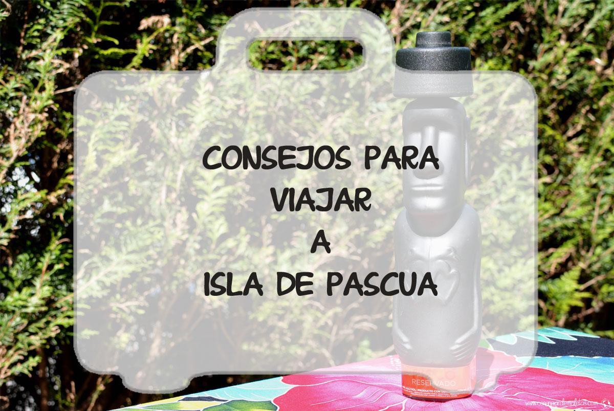 Consejos para visitar Isla de Pascua