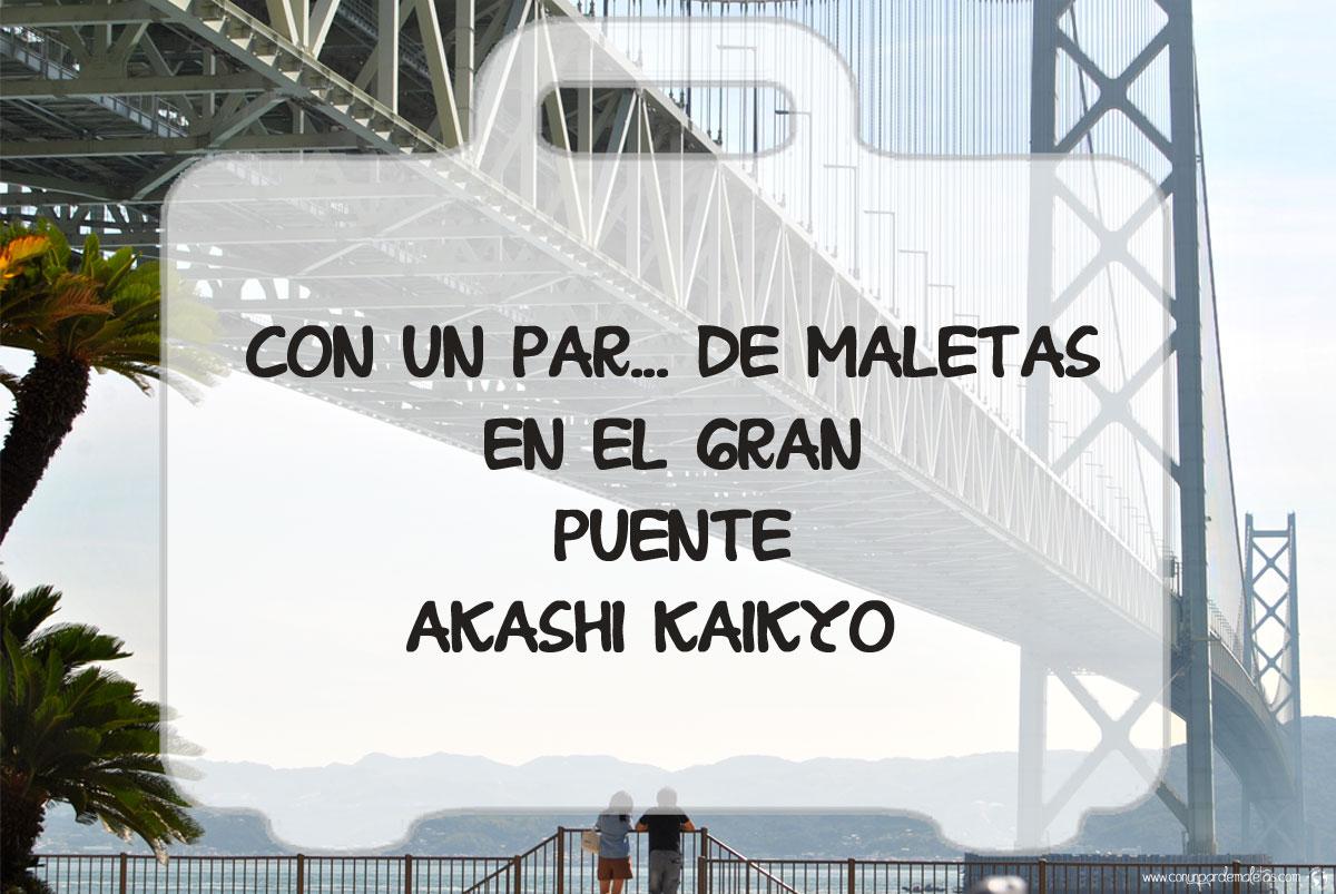 Gran Puente Akashi Kaikyo, Kobe