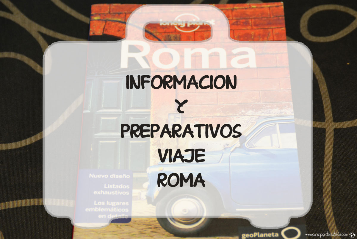 Información viaje Roma