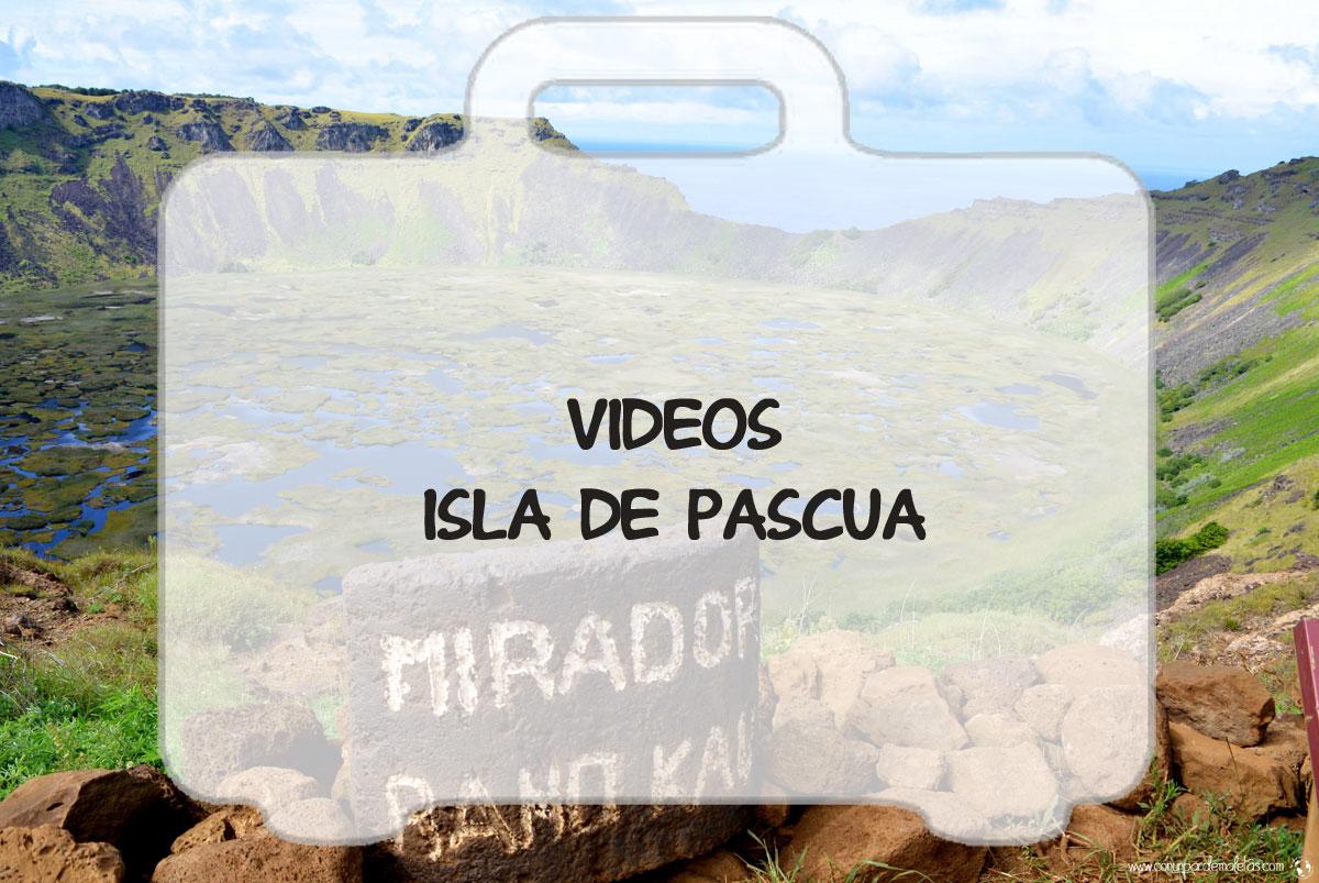 Nuestro viaje a Isla de Pascua en vídeos