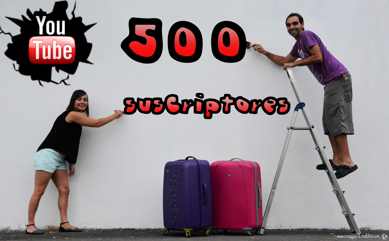 500 suscriptores en YouTube!!!