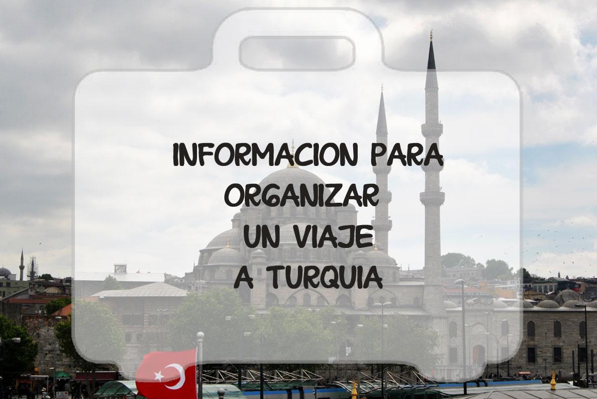 Información para organizar un viaje a Turquía