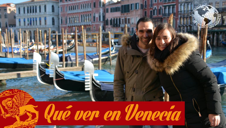 Qué ver en Venecia, Italia