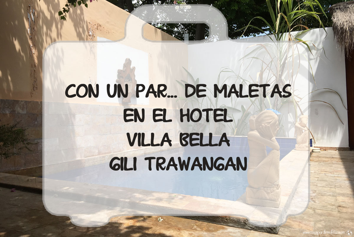 Hotel Villa Bella, Gili Trawangan