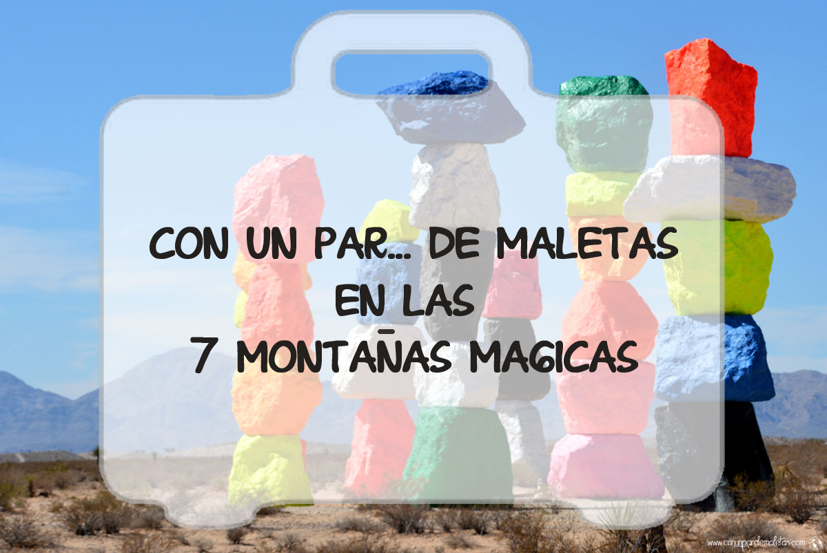 7 Montañas Mágicas
