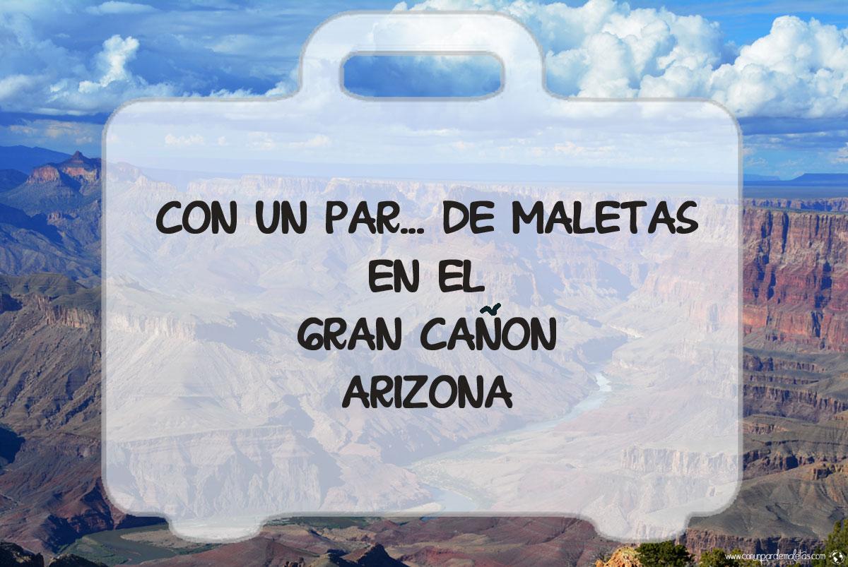 Vistas impactantes del Gran Cañón