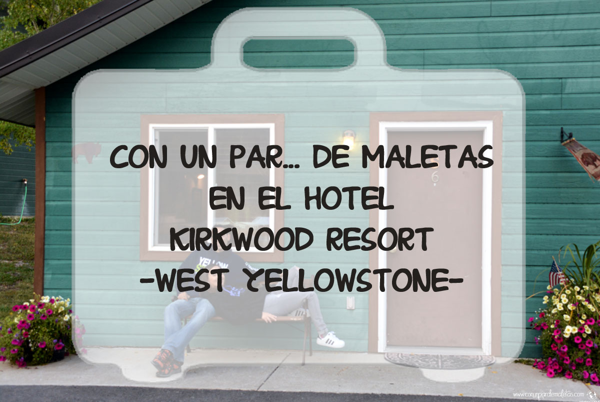 Hotel Kirkwood Resort, West Yellowstone