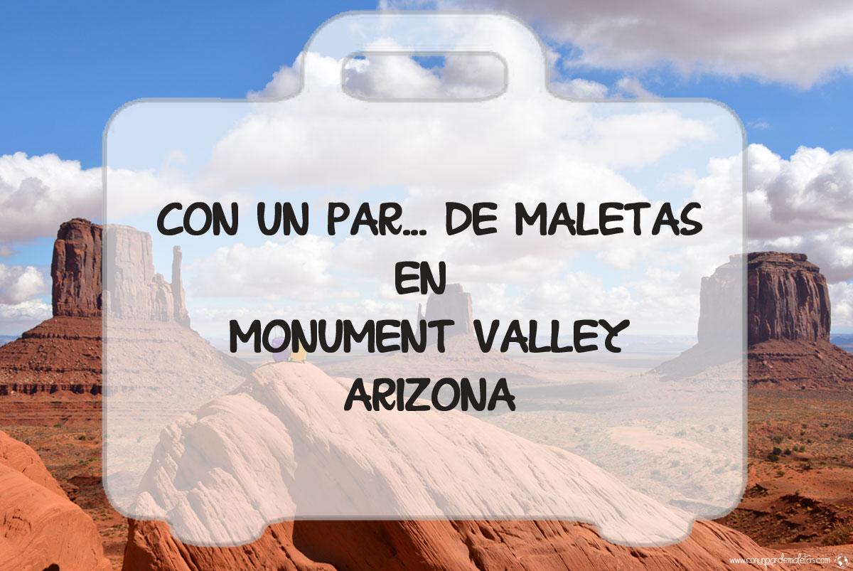 Monumet Valley, auténtico pueblo del viejo oeste