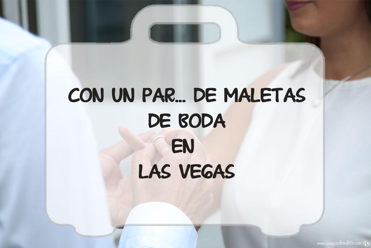 Nuestra boda en Las Vegas