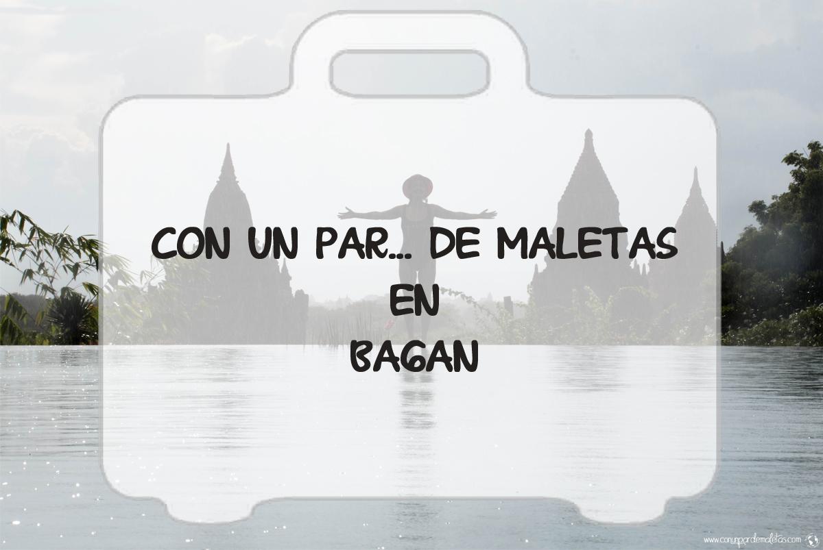 Diarios de viaje Bagan